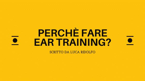 perche fare ear training