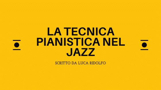 la tecnica pianistica nel jazz