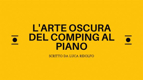 L'arte oscura del comping al piano
